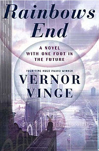 Vernor Vinge - Rainbows End