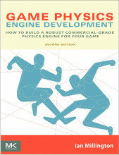 Review: Game Physics Engine Development: How to Build a Robust Commercial-Grade Physics Engine for your Game by Ian Millington
