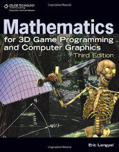Review: Mathematics for 3D Game Programming and Computer Graphics