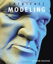 Review: Digital Modeling by William Vaughan