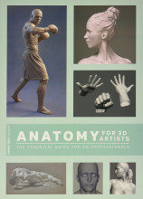 Review: Anatomy for 3D Artists: The Essential Guide for CG Professionals by Chris Legaspi