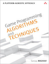 Review: Game Programming Algorithms and Techniques: A Platform-Agnostic Approach by Sanjay Madhav