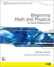 Review: Beginning Math and Physics for Game Programmers by Wendy Stahler