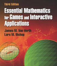 Review: Essential Mathematics for Games and Interactive Applications by James M. Van Verth and Lars M. Bishop