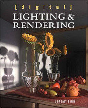 Review: Digital Lighting and Rendering by Jeremy Birn