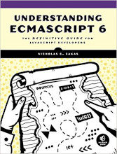 Review: Understanding ECMAScript 6: The Definitive Guide for JavaScript Developers by Nicholas C. Zakas