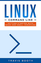 Review: Linux Command Line: Getting Started with Bash and Shell Scripting by Travis Booth
