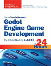 Review: Godot Engine Game Development in 24 Hours, Sams Teach Yourself: The Official Guide to Godot 3.0 by Ariel Manzur and George Marques