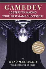 Review: GAMEDEV: 10 Steps to Making Your First Game Successful by Wlad Marhulets